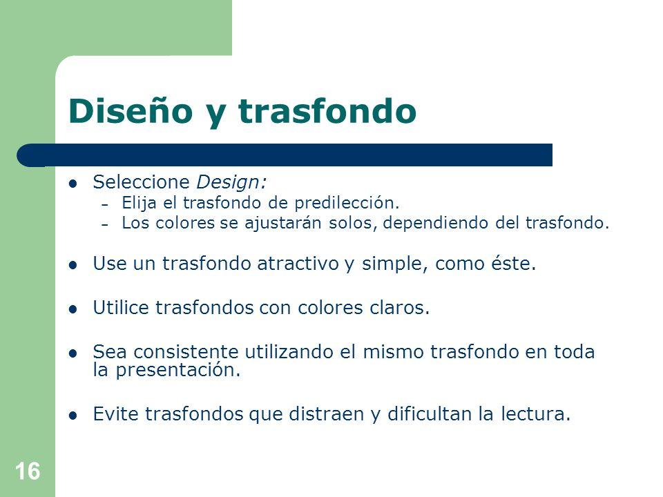 Colores Evite el uso de colores que no contrasten con el trasfondo. – Por ejemplo, este color. El uso de colores decorativos: – Representa una distrac