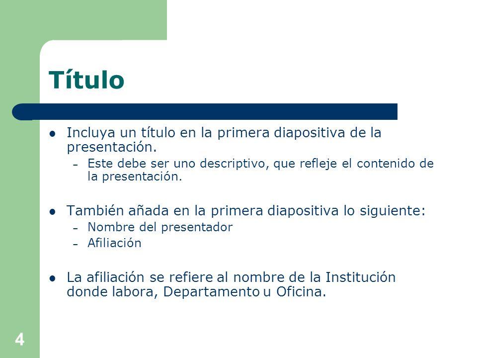 Título Incluya un título en la primera diapositiva de la presentación.
