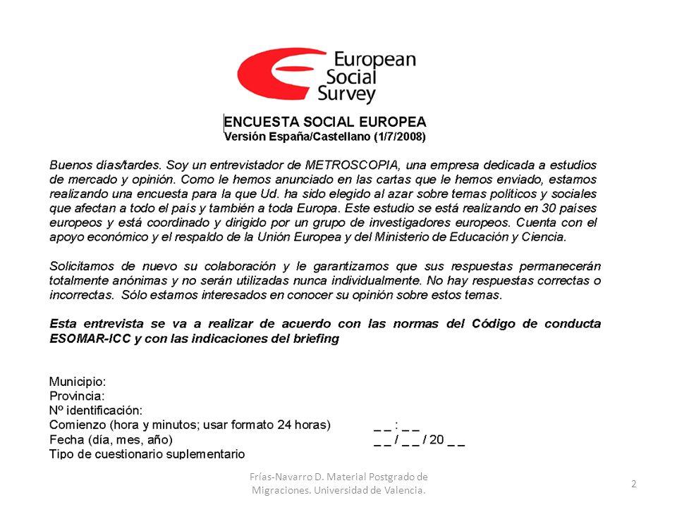 2 Frías-Navarro D. Material Postgrado de Migraciones. Universidad de Valencia.
