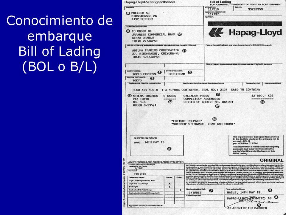 Conocimiento de embarque Bill of Lading (BOL o B/L)