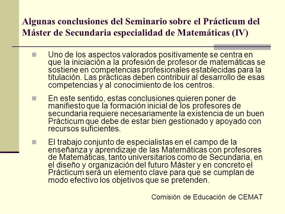 Algunas conclusiones del Seminario sobre el Prácticum del Máster de Secundaria especialidad de Matemáticas (IV) Uno de los aspectos valorados positiva