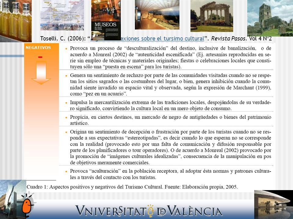 Toselli, C. (2006): Algunas reflexiones sobre el tursimo cultural.