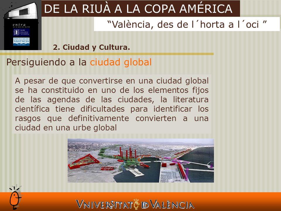 2. Ciudad y Cultura.