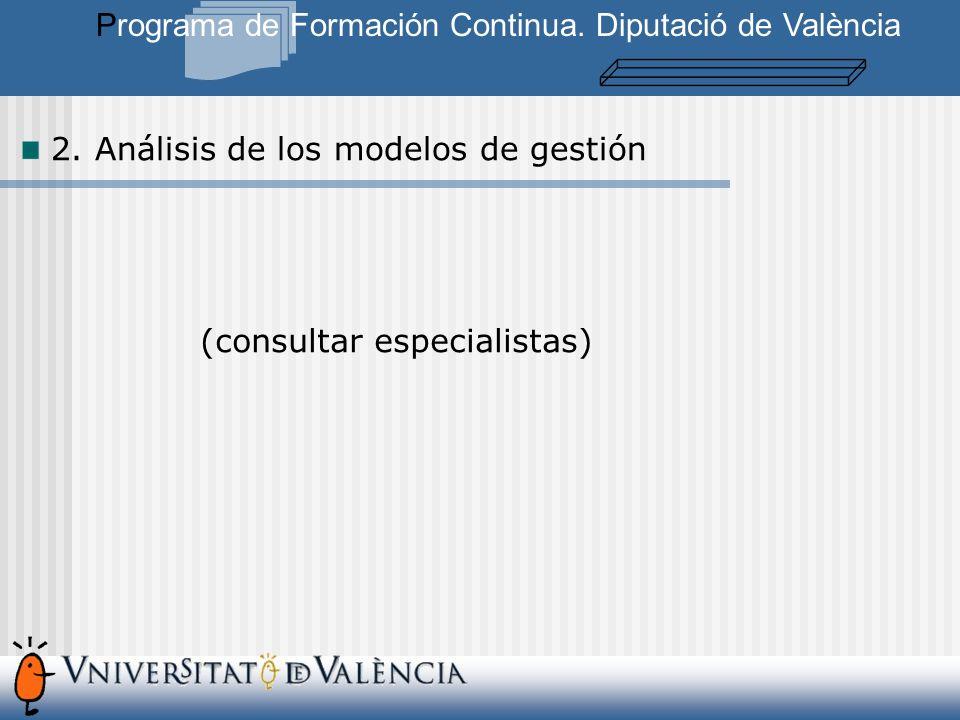 2. Análisis de los modelos de gestión Programa de Formación Continua.