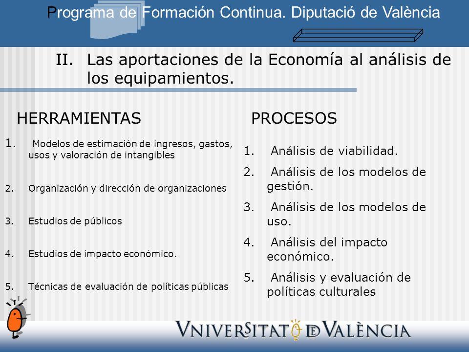 II.Las aportaciones de la Economía al análisis de los equipamientos.