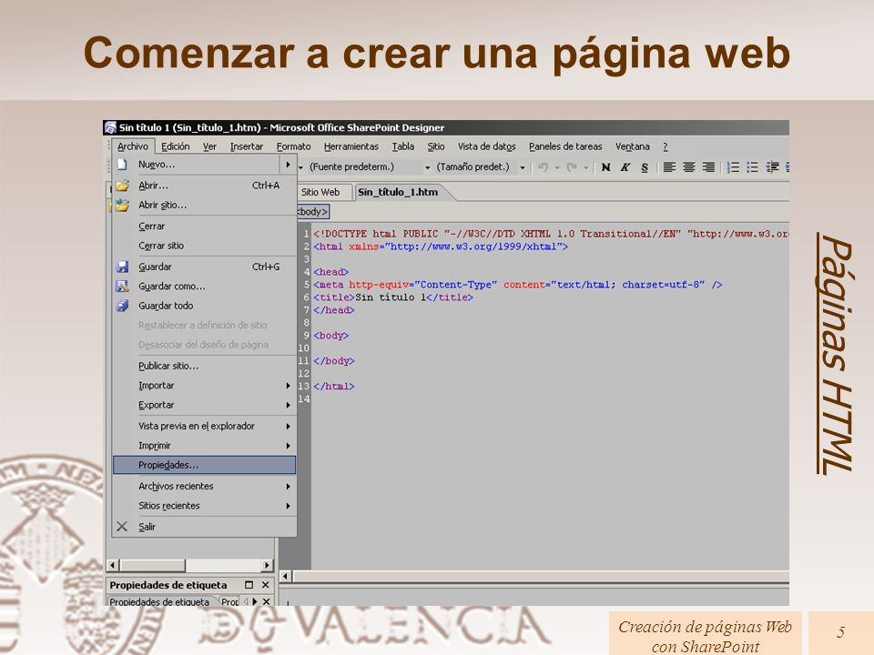 Cabecera ( ) Comenzar a crear una página web Páginas HTML Creación de páginas Web con SharePoint 6