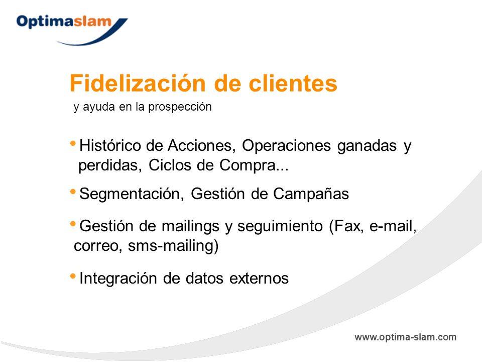 Fidelización de clientes Histórico de Acciones, Operaciones ganadas y perdidas, Ciclos de Compra... y ayuda en la prospección Integración de datos ext