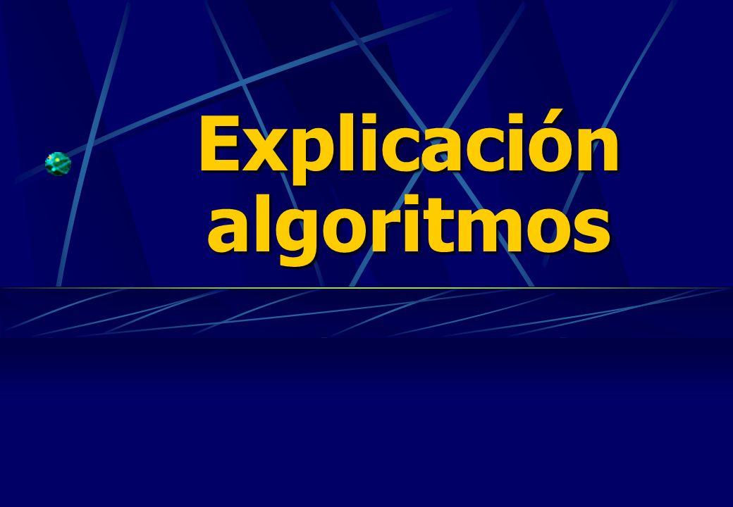 Explicación algoritmos