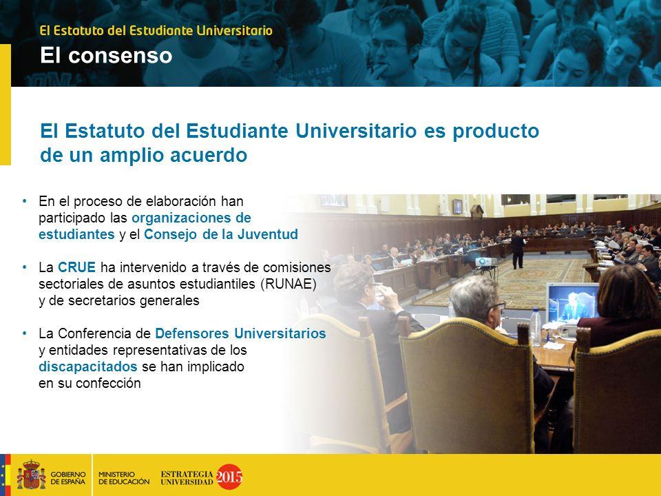El consenso El Estatuto del Estudiante Universitario es producto de un amplio acuerdo En el proceso de elaboración han participado las organizaciones