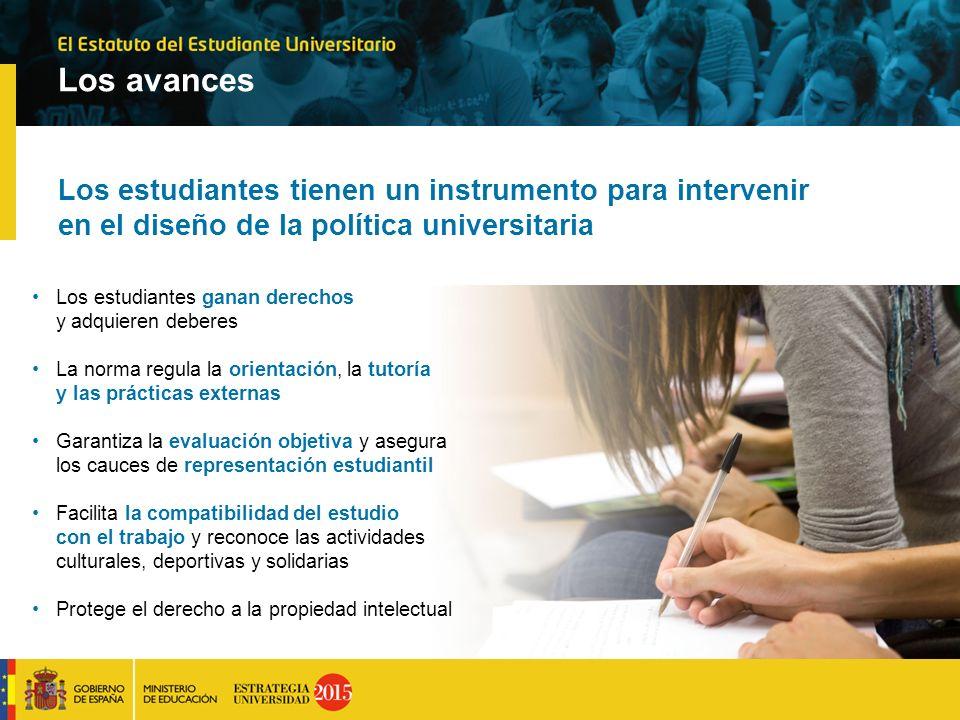 Los avances Los estudiantes tienen un instrumento para intervenir en el diseño de la política universitaria Los estudiantes ganan derechos y adquieren