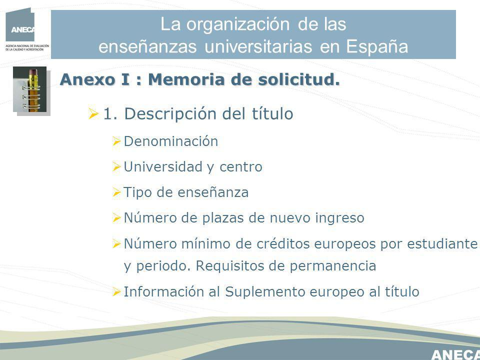 La organización de las enseñanzas universitarias en España 1.