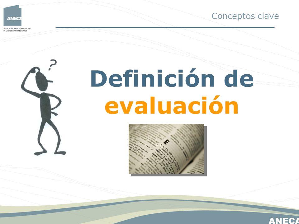 Definición de evaluación Conceptos clave