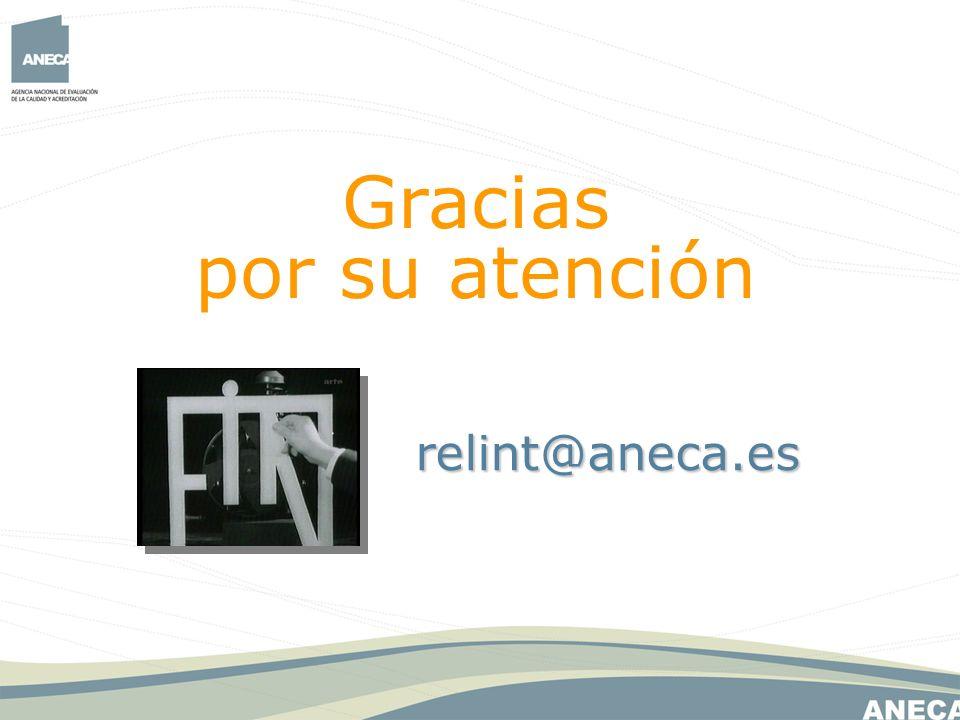 relint@aneca.es Gracias por su atención