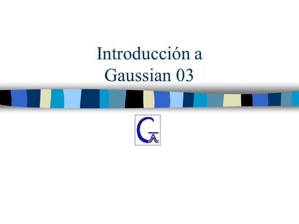 Introducción a Gaussian 03