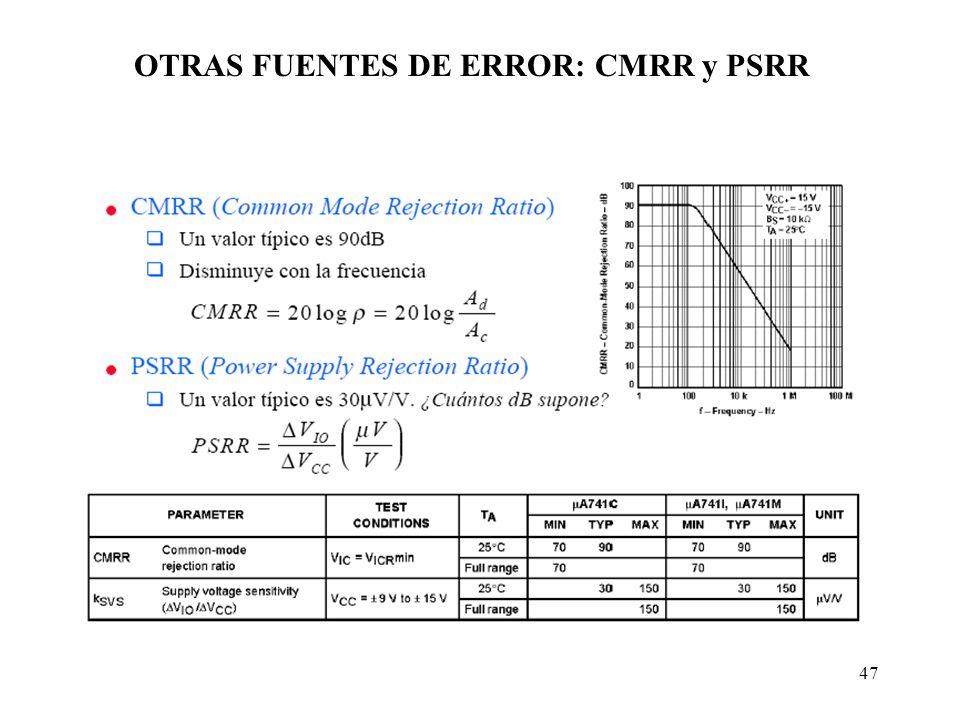47 OTRAS FUENTES DE ERROR: CMRR y PSRR