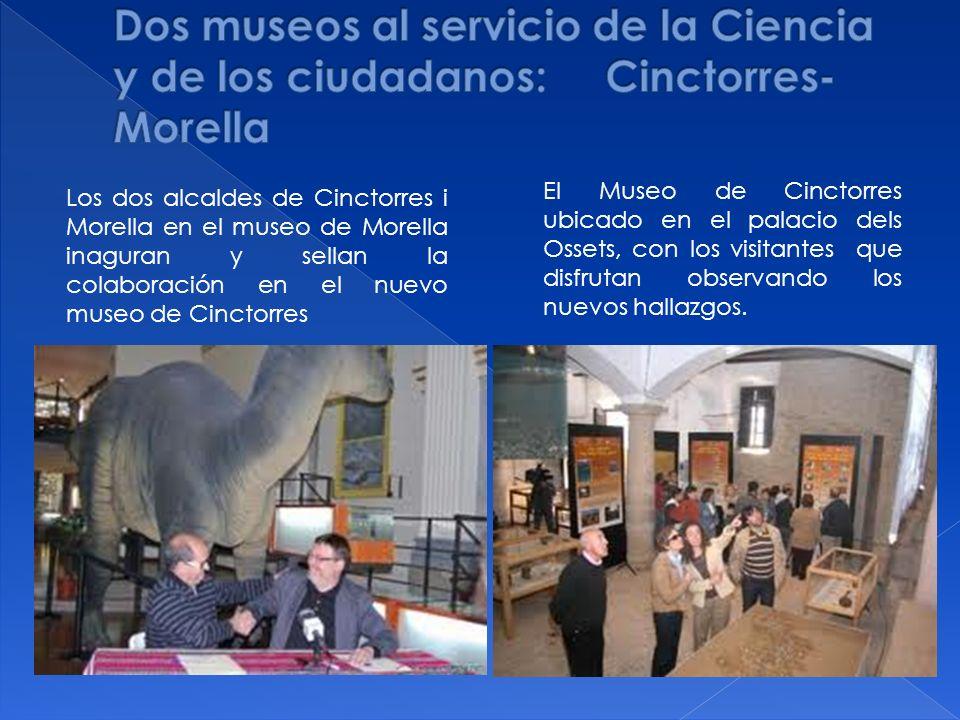 Los dos alcaldes de Cinctorres i Morella en el museo de Morella inaguran y sellan la colaboración en el nuevo museo de Cinctorres El Museo de Cinctorr