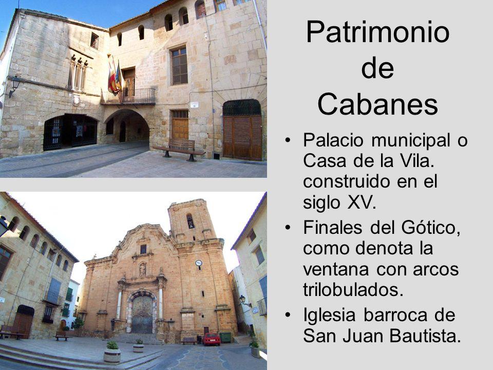 Patrimonio de Cabanes Palacio municipal o Casa de la Vila. construido en el siglo XV. Finales del Gótico, como denota la ventana con arcos trilobulado