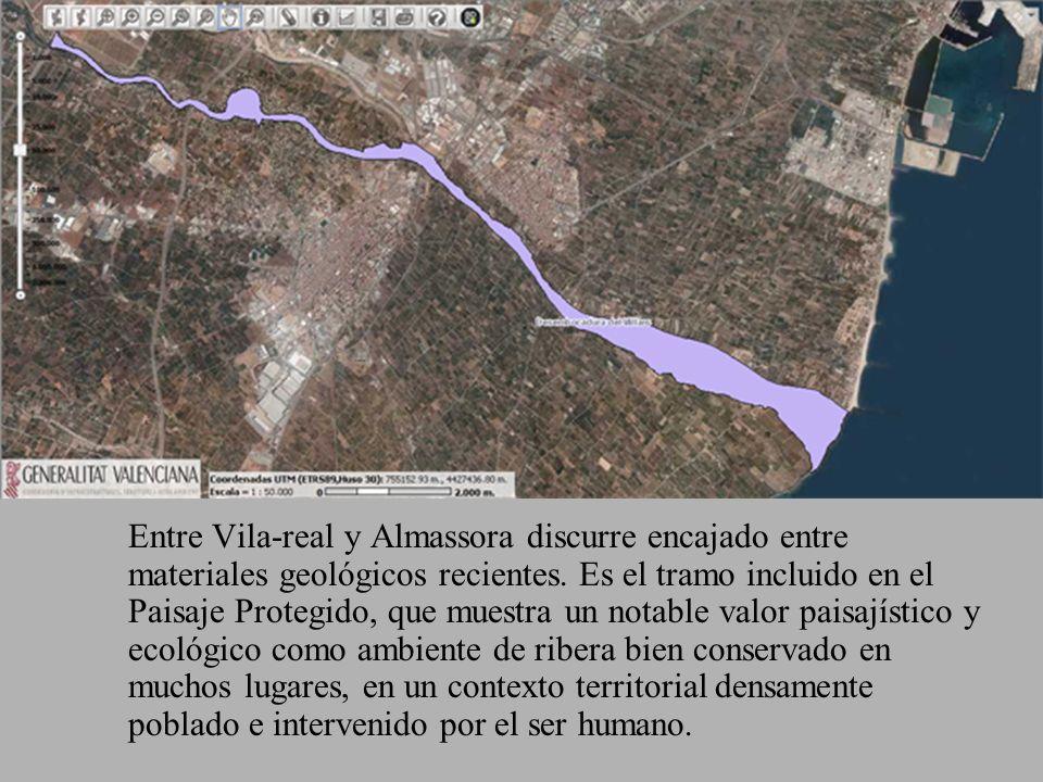 Entre Vila-real y Almassora discurre encajado entre materiales geológicos recientes. Es el tramo incluido en el Paisaje Protegido, que muestra un nota