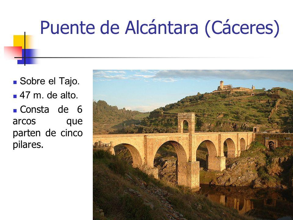 Arte Romano22 Puente de Alcántara (Cáceres) Sobre el Tajo. 47 m. de alto. Consta de 6 arcos que parten de cinco pilares.