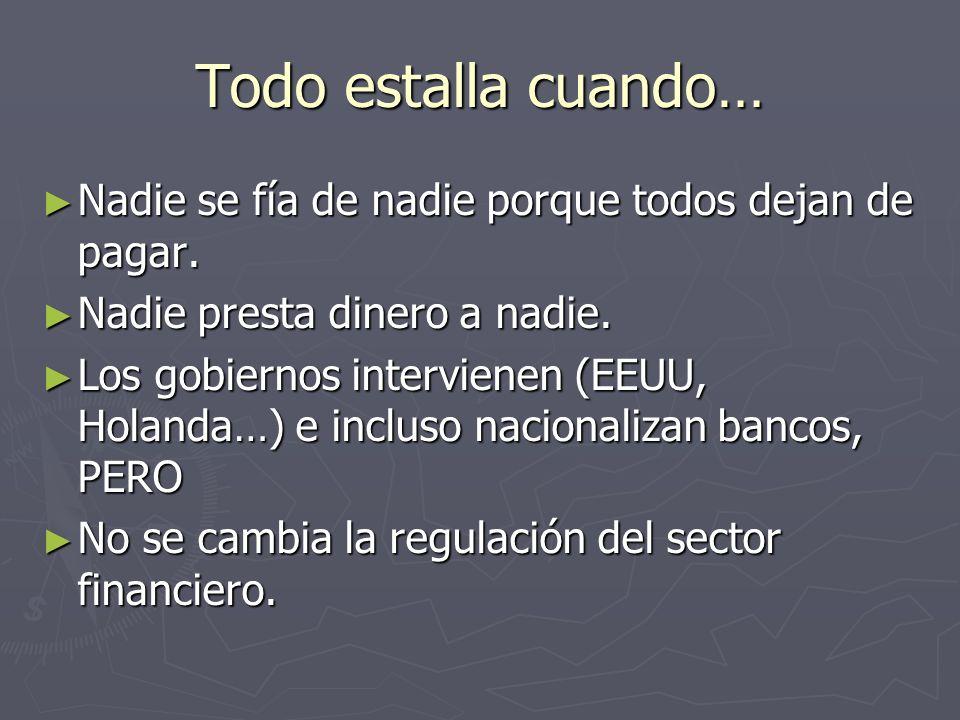 Y EN ESPAÑA Nadie compra activos tóxicos porque el Banco de España no lo autoriza y porque bancos y cajas no tienen dinero.