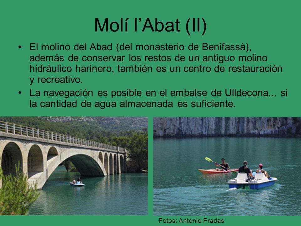 Molí lAbat (II) El molino del Abad (del monasterio de Benifassà), además de conservar los restos de un antiguo molino hidráulico harinero, también es