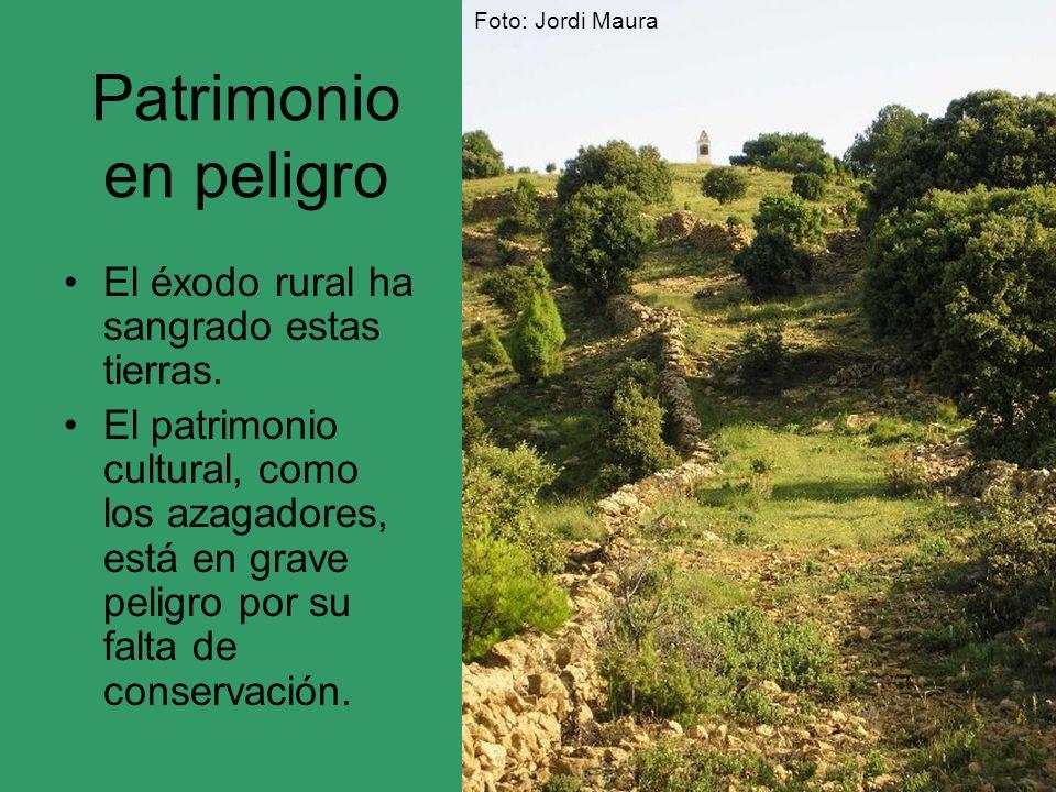 Patrimonio en peligro El éxodo rural ha sangrado estas tierras. El patrimonio cultural, como los azagadores, está en grave peligro por su falta de con
