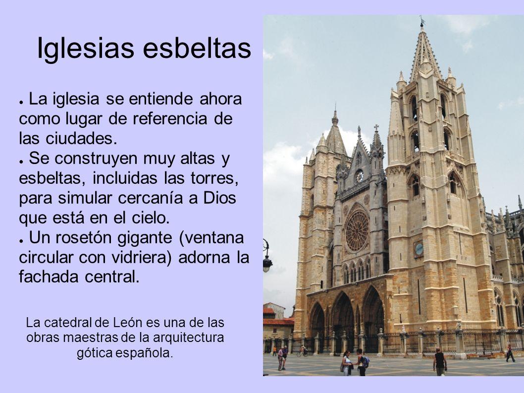 Iglesias esbeltas La iglesia se entiende ahora como lugar de referencia de las ciudades. Se construyen muy altas y esbeltas, incluidas las torres, par