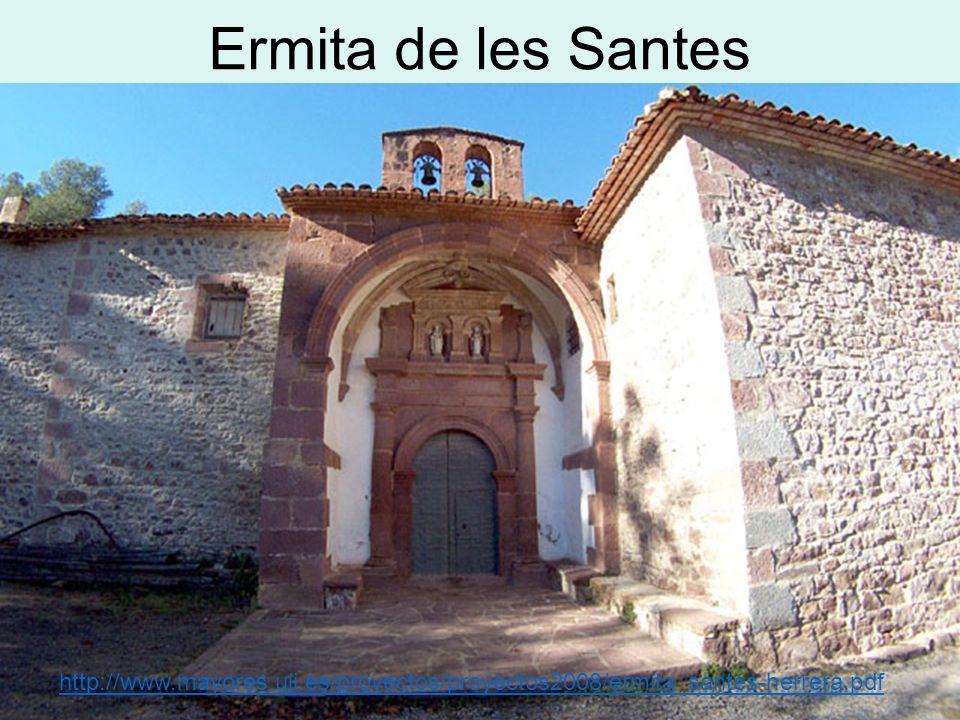 Ermita de les Santes http://www.mayores.uji.es/proyectos/proyectos2008/ermita_santes-herrera.pdf