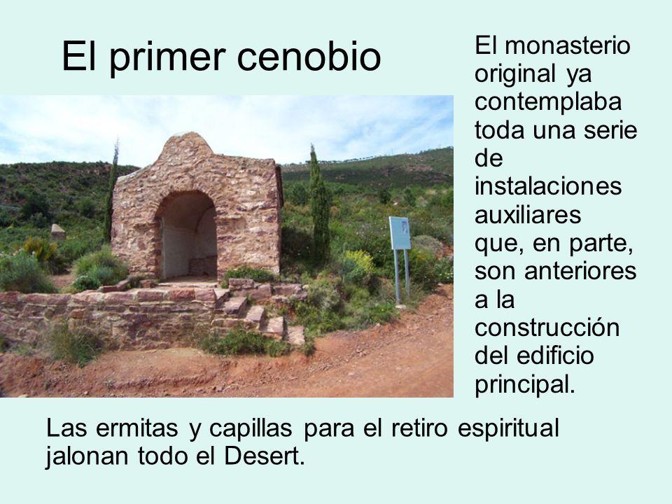 El primer cenobio El monasterio original ya contemplaba toda una serie de instalaciones auxiliares que, en parte, son anteriores a la construcción del