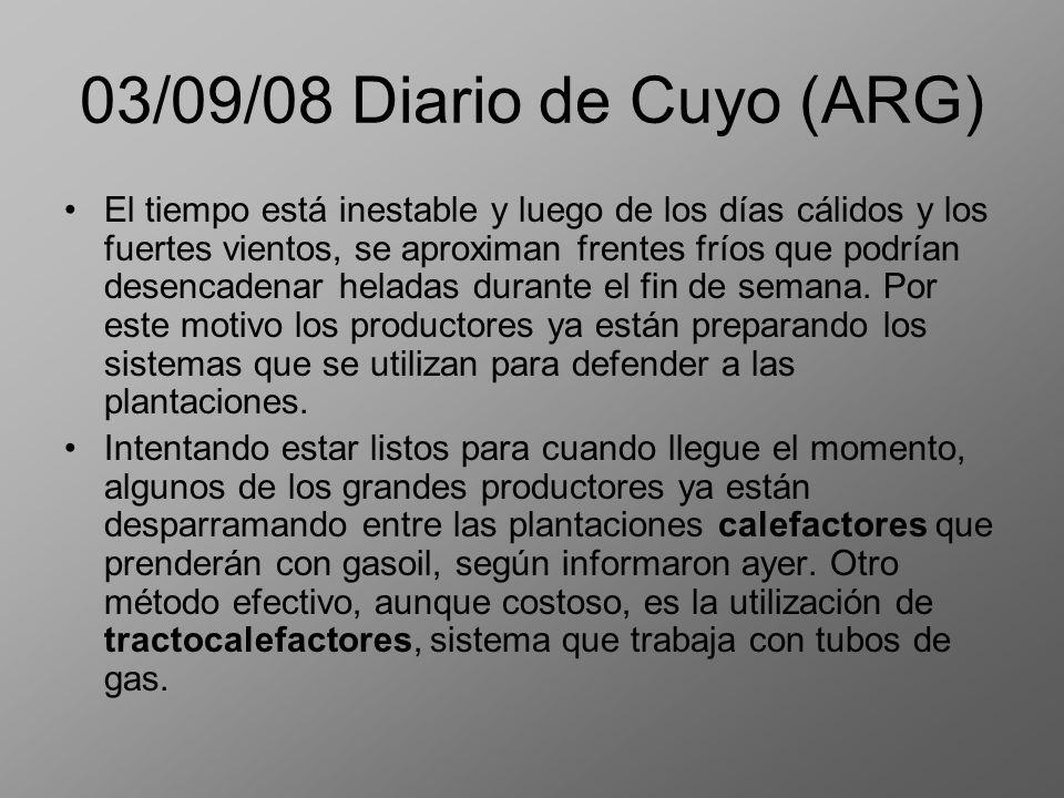 03/09/08 Diario de Cuyo (ARG) El tiempo está inestable y luego de los días cálidos y los fuertes vientos, se aproximan frentes fríos que podrían desen