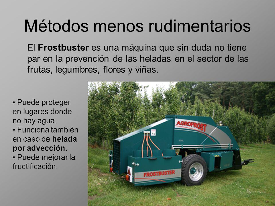 Métodos menos rudimentarios El Frostbuster es una máquina que sin duda no tiene par en la prevención de las heladas en el sector de las frutas, legumb