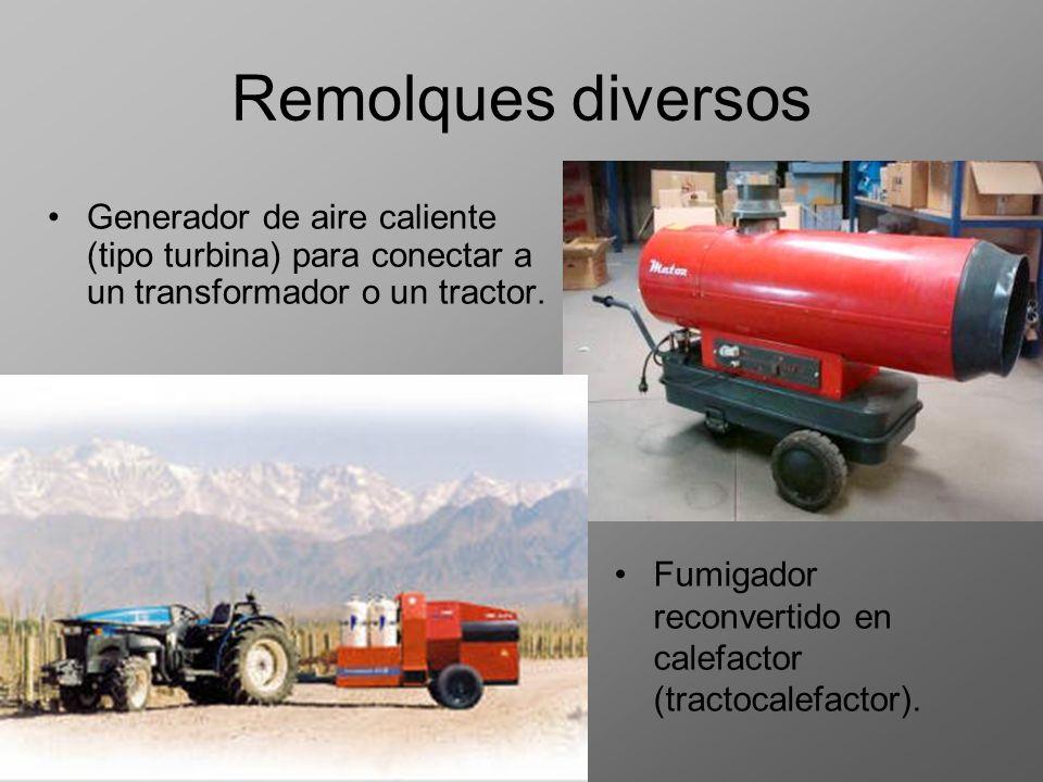 Remolques diversos Generador de aire caliente (tipo turbina) para conectar a un transformador o un tractor. Fumigador reconvertido en calefactor (trac