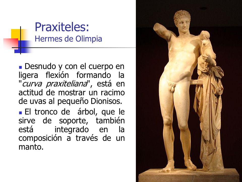 31 Praxiteles: Hermes de Olimpia Desnudo y con el cuerpo en ligera flexión formando la