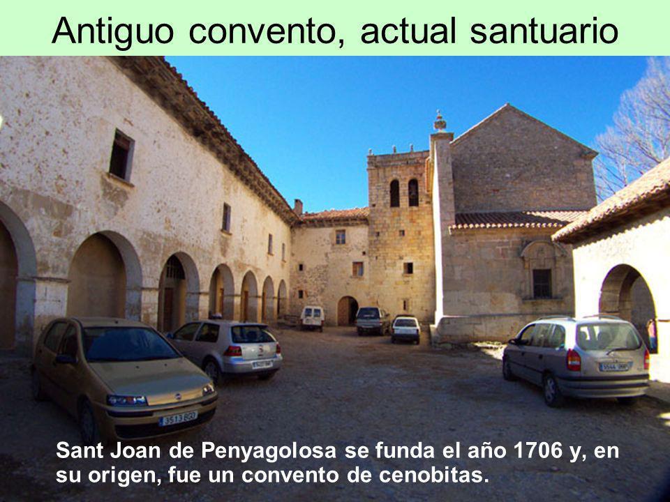Antiguo convento, actual santuario Sant Joan de Penyagolosa se funda el año 1706 y, en su origen, fue un convento de cenobitas.