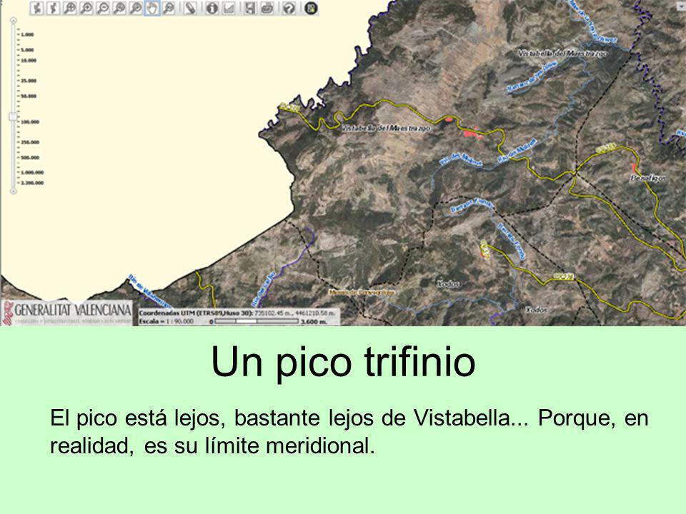 Un pico trifinio El pico está lejos, bastante lejos de Vistabella... Porque, en realidad, es su límite meridional.