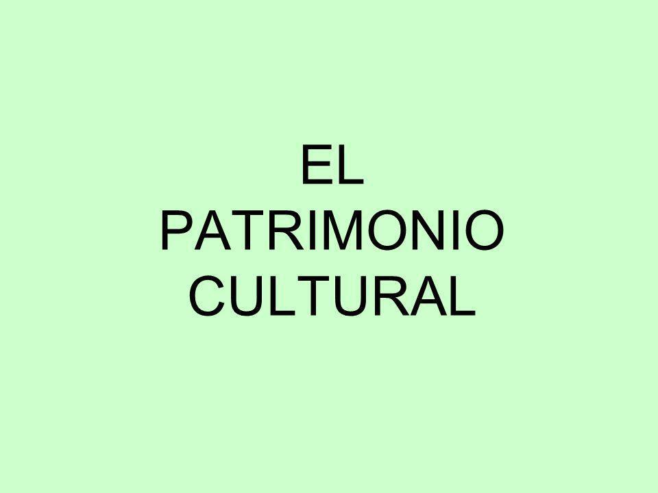 EL PATRIMONIO CULTURAL