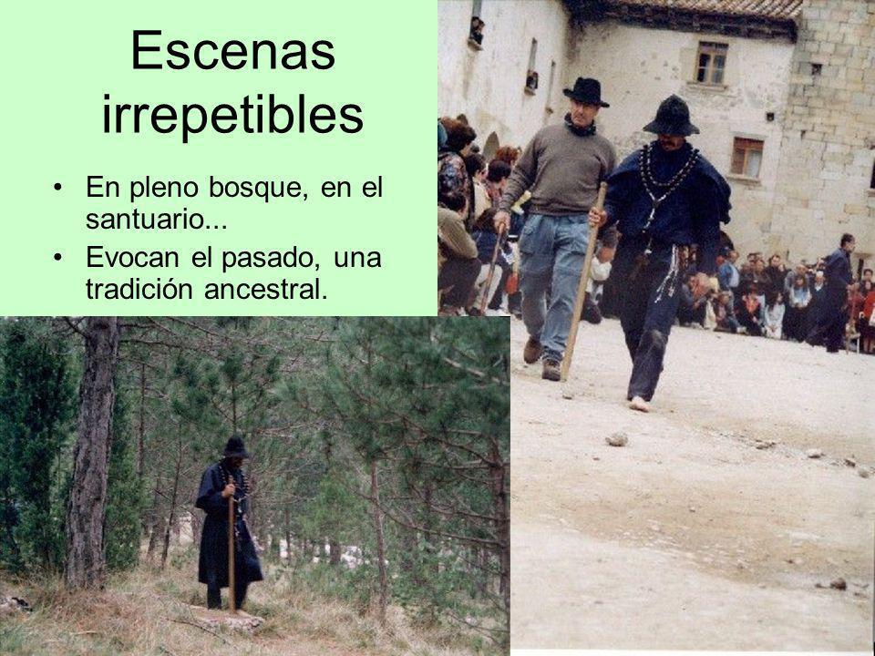 Escenas irrepetibles En pleno bosque, en el santuario... Evocan el pasado, una tradición ancestral.