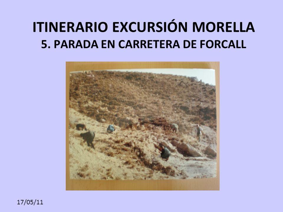 17/05/11 ITINERARIO EXCURSIÓN MORELLA 5. PARADA EN CARRETERA DE FORCALL