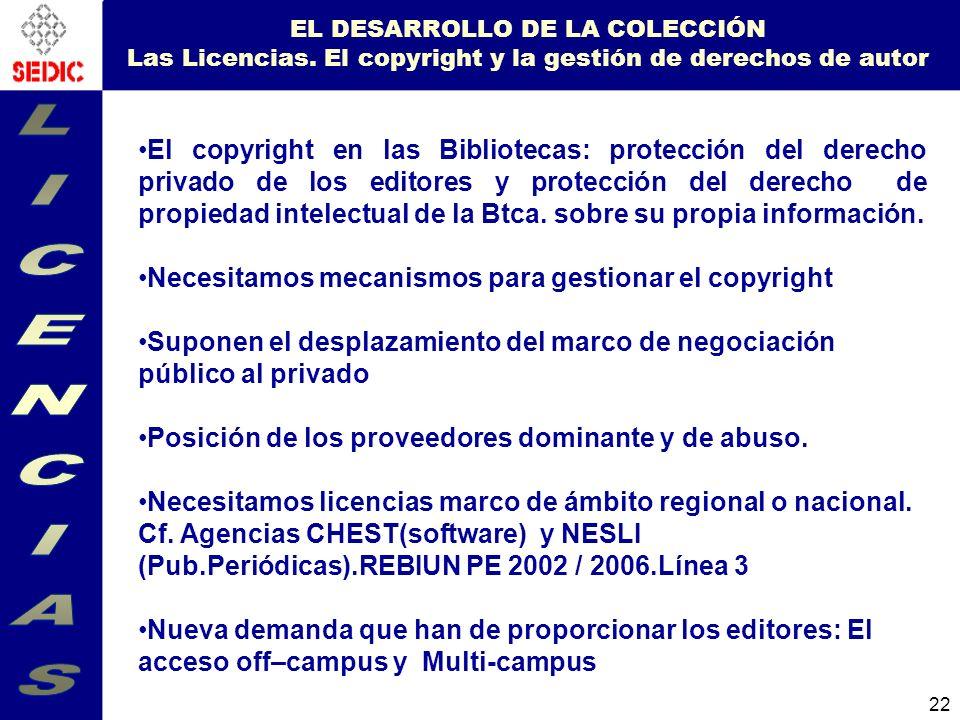 22 EL DESARROLLO DE LA COLECCIÓN Las Licencias.