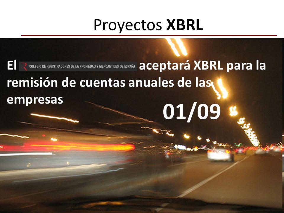 El aceptará XBRL para la remisión de cuentas anuales de las empresas 01/09 Proyectos XBRL