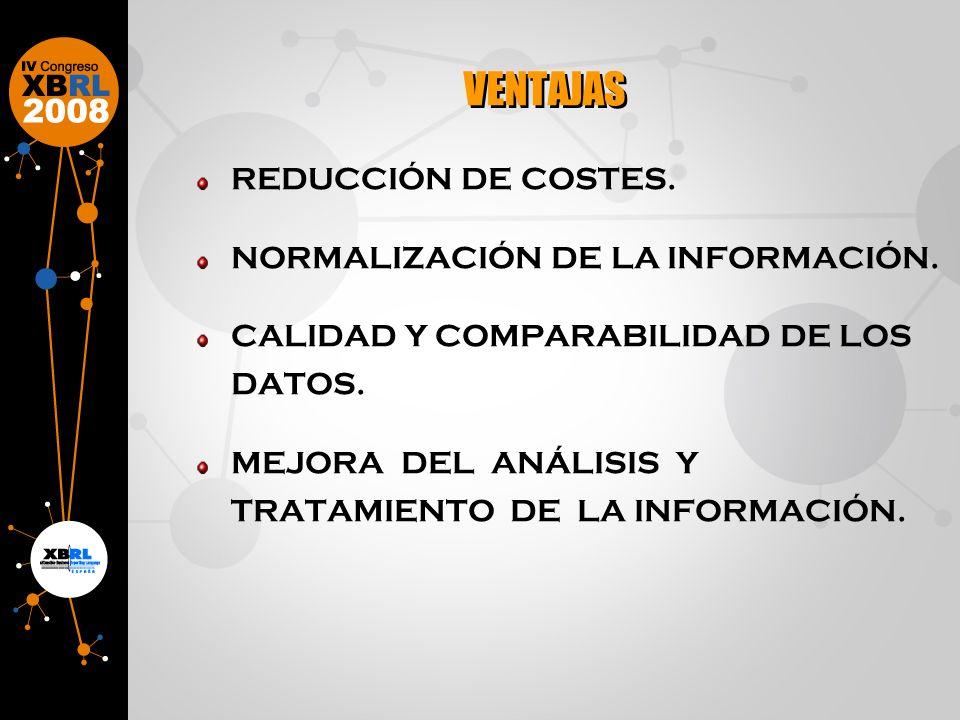 REDUCCIÓN DE COSTES. NORMALIZACIÓN DE LA INFORMACIÓN.