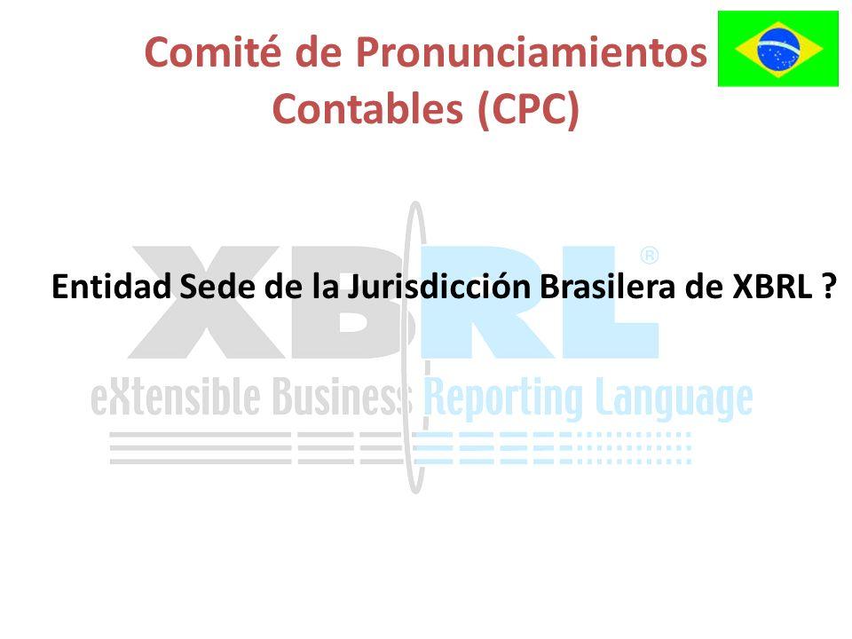 Entidad Sede de la Jurisdicción Brasilera de XBRL ? Comité de Pronunciamientos Contables (CPC)