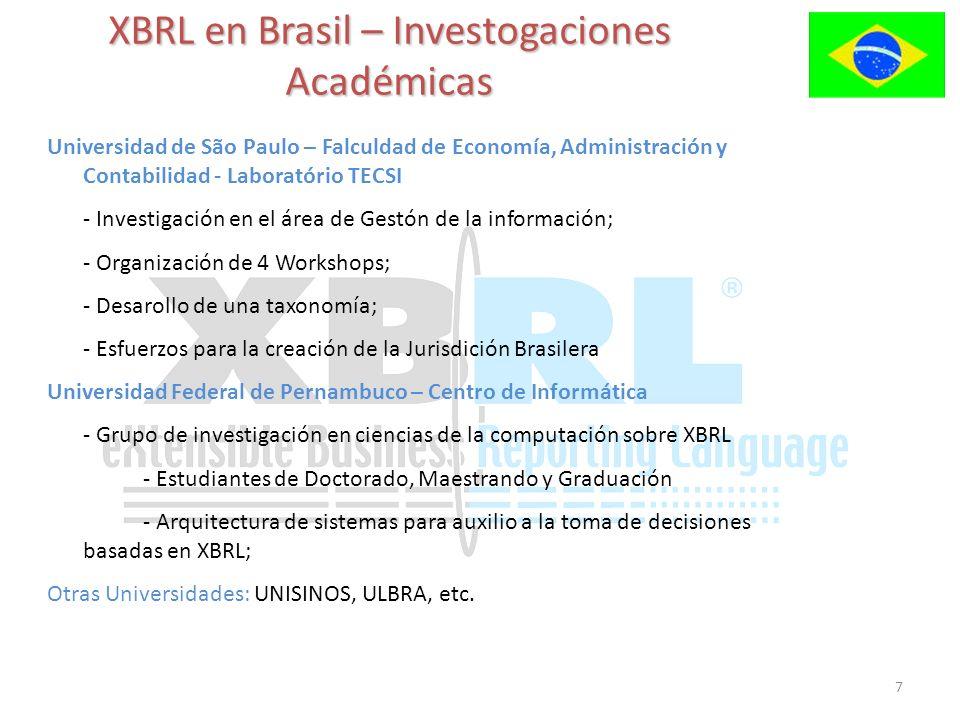 7 XBRL en Brasil – Investogaciones Académicas Universidad de São Paulo – Falculdad de Economía, Administración y Contabilidad - Laboratório TECSI - In