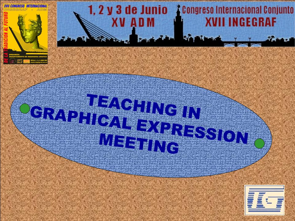 TEACHING IN GRAPHICAL EXPRESSION MEETING