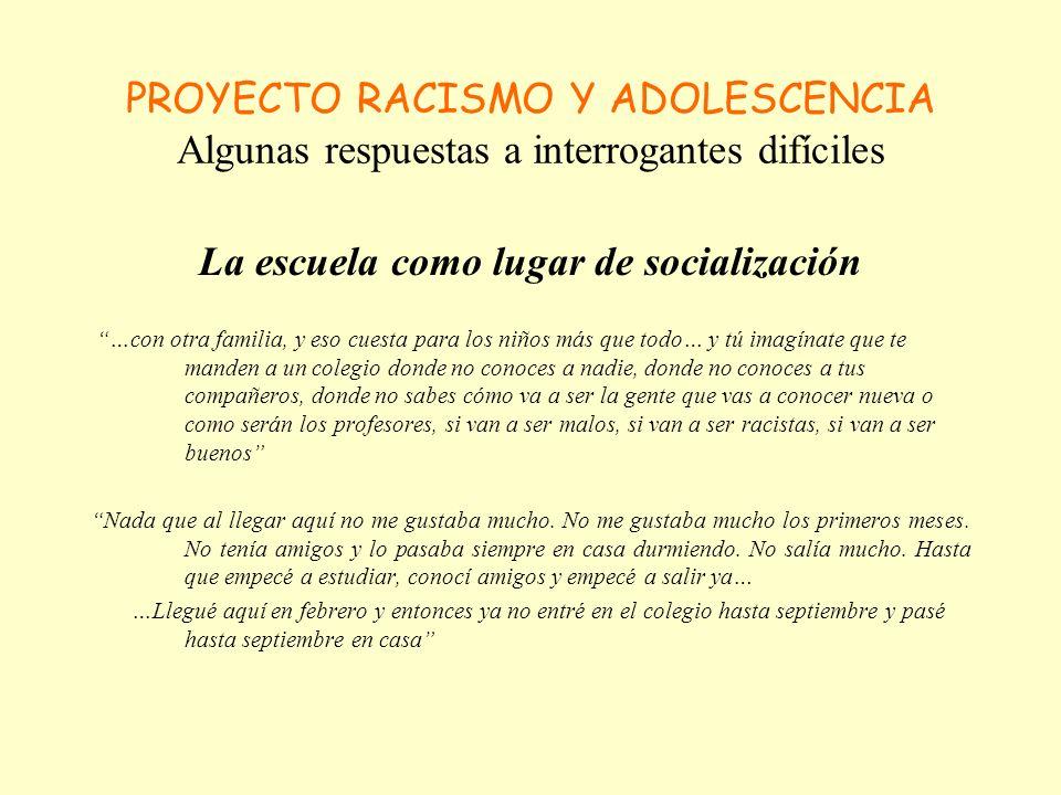PROYECTO RACISMO Y ADOLESCENCIA Algunas respuestas a interrogantes difíciles Experiencias de discriminación E.