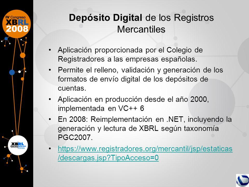 Depósito Digital de los Registros Mercantiles Aplicación proporcionada por el Colegio de Registradores a las empresas españolas. Permite el relleno, v