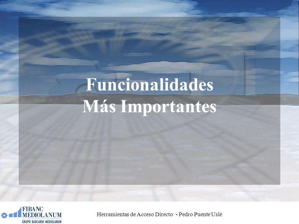 Herramientas de Acceso Directo - Pedro Puente Uslé Funcionalidades Más Importantes
