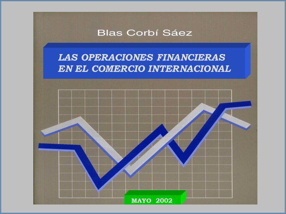 LAS OPERACIONES FINANCIERAS EN EL COMERCIO INTERNACIONAL MAYO 2002