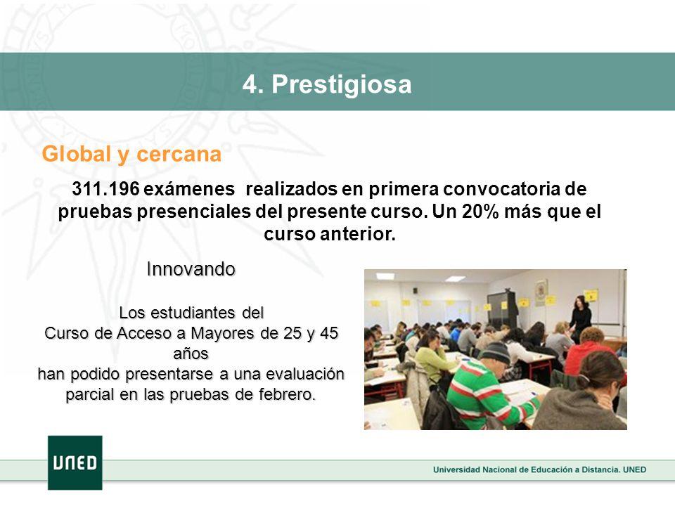 Global y cercana 311.196 exámenes realizados en primera convocatoria de pruebas presenciales del presente curso. Un 20% más que el curso anterior. Inn