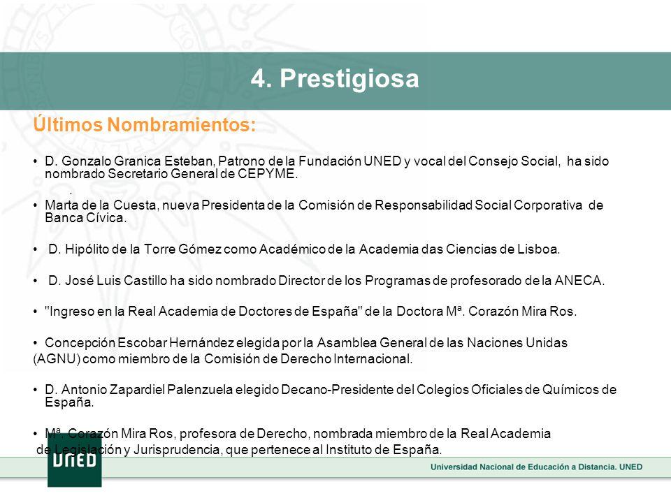 4. Prestigiosa Últimos Nombramientos: D. Gonzalo Granica Esteban, Patrono de la Fundación UNED y vocal del Consejo Social, ha sido nombrado Secretario